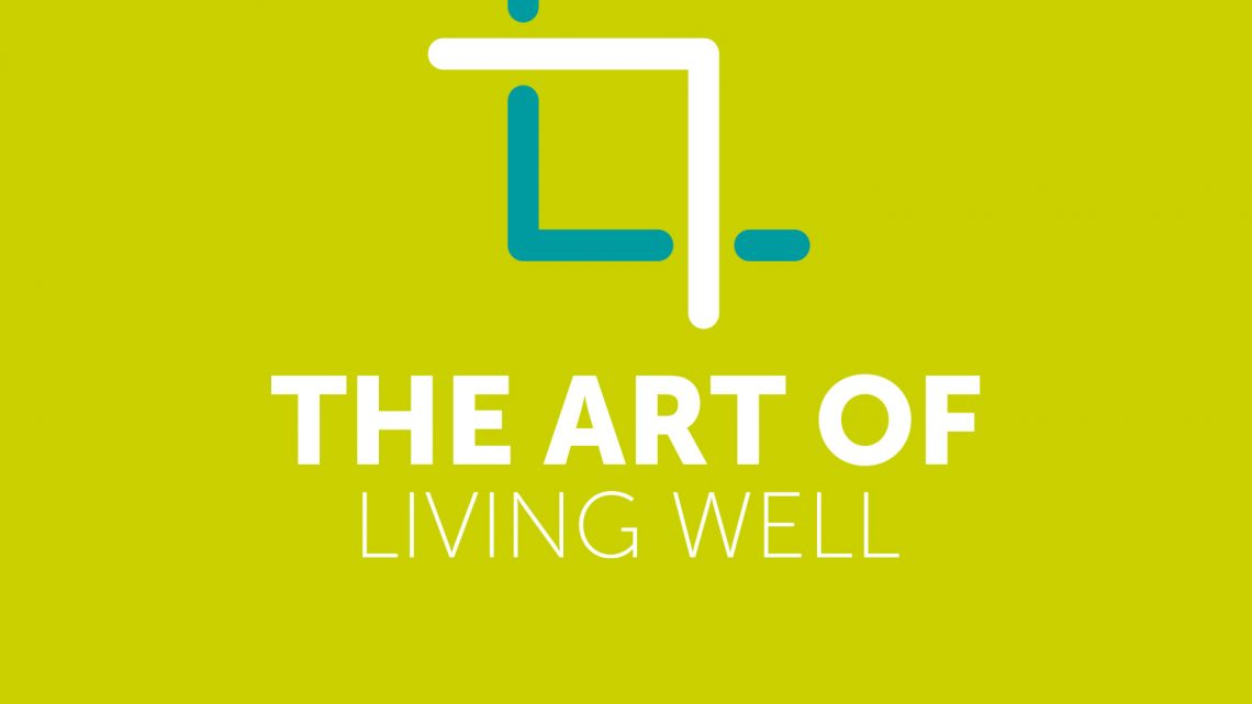 Art Of Living Well Podcast